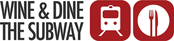 Wine and Dine The Subway